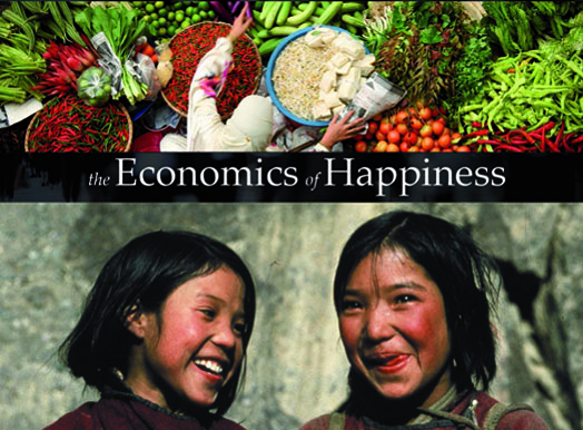 The ECONOMICS of HAPPINESS: a must-see film in 2011