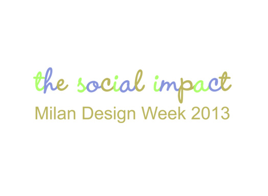 The Social Impact of Milan Design Week 2013