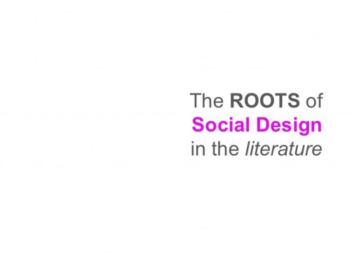 The Roots of Social Design in the Literature