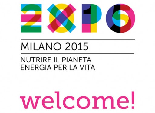 Expo Milano 2015 – WELCOME